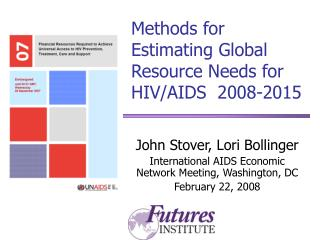Methods for Estimating Global Resource Needs for HIV/AIDS  2008-2015