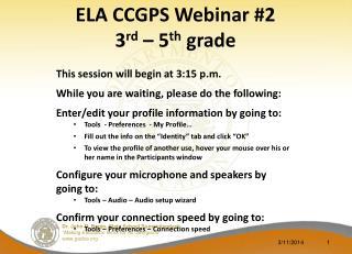 ELA CCGPS Webinar #2 3 rd – 5 th grade