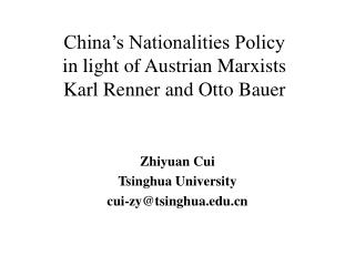 China's Nationalities Policy  in light of Austrian Marxists  Karl Renner and Otto Bauer