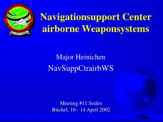 Navigationsupport Center airborne Weaponsystems