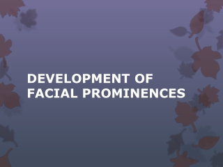 Developmental disturbances of the oral region