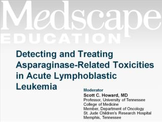 Detecting and Treating Asparaginase-Related Toxicities in Acute Lymphoblastic Leukemia