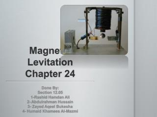 Magnetic Levitation Chapter 24
