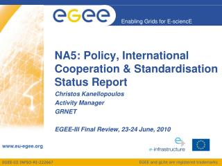 NA5: Policy, International Cooperation & Standardisation Status Report