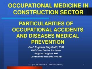 OCCUPATIONAL MEDICINE IN CONSTRUCTION SECTOR