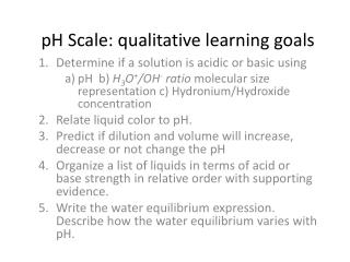 pH Scale: qualitative learning goals