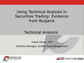 Using Technical Analysis in Securities Trading: Evidence from Bulgaria
