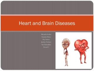 Heart and Brain Diseases
