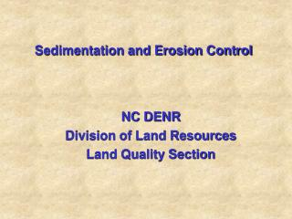 Sedimentation and Erosion Control