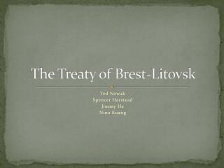 The Treaty of Brest-Litovsk