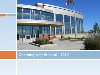 Operating Levy Renewal - 2013