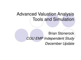 Advanced Valuation Analysis Tools and Simulation