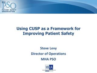 Using CUSP as a Framework for Improving Patient Safety
