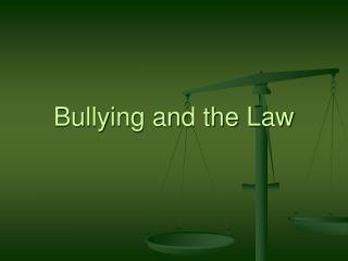 Bullying and the Law