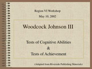 Woodcock Johnson III