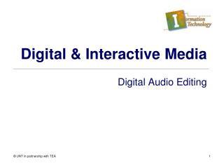Digital & Interactive Media