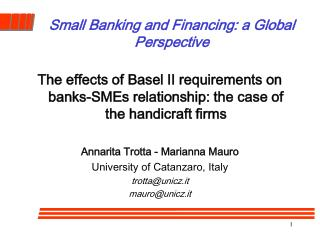 Small Banking and Financing: a Global Perspective