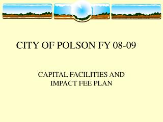 CITY OF POLSON FY 08-09
