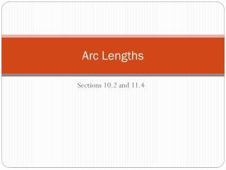 Arc Lengths