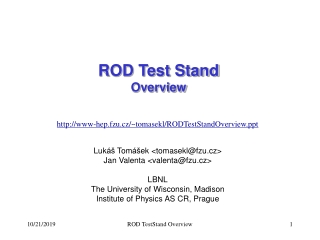 ROD Test Stand Overview