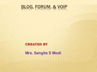 Blog, Forum, & VOIP