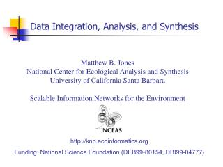 Data Integration, Analysis, and Synthesis