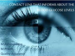 CONTACT LENS THAT INFORMS ABOUT THE BLOOD GLUCOSE LEVELS