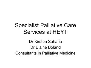 Specialist Palliative Care Services at HEYT