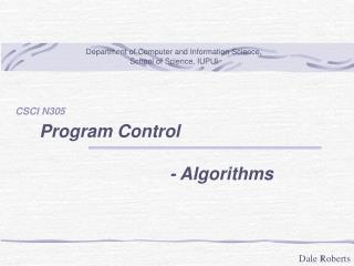 Program Control             - Algorithms