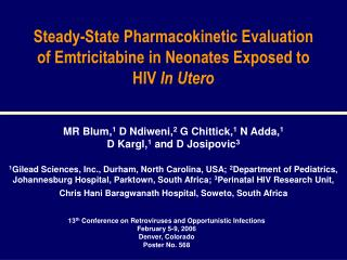 Steady-State Pharmacokinetic Evaluation of Emtricitabine in Neonates Exposed to HIV  In Utero