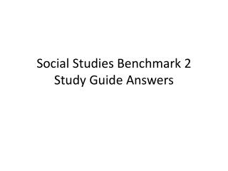 Social Studies Benchmark 2 Study Guide Answers