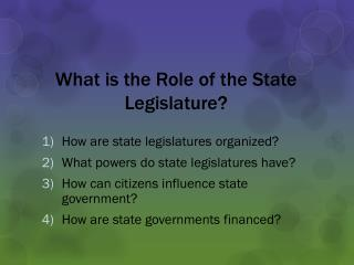 What is the Role of the State Legislature?