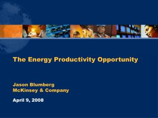 The Energy Productivity Opportunity