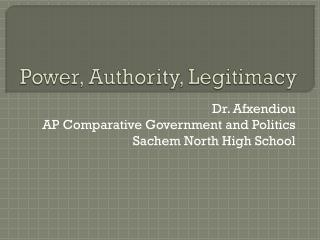 Power, Authority, Legitimacy