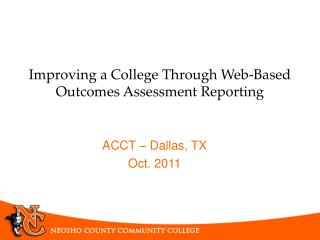 Improving a College Through Web-Based Outcomes Assessment Reporting