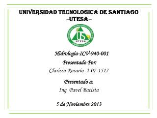UNIVERSIDAD TECNOLOGICA DE SANTIAGO – UTESA –