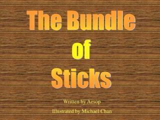 The Bundle of Sticks