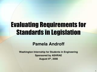 Evaluating Requirements for Standards in Legislation