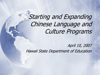 Starting and Expanding Chinese Language and Culture Programs
