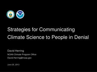 David Herring NOAA Climate Program Office  David.Herring@noaa June 25, 2013