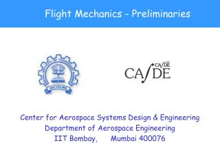 Flight Mechanics - Preliminaries