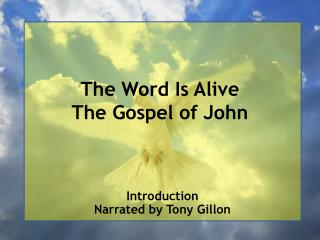 The Word Is Alive The Gospel of John