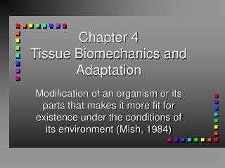 Chapter 4  Tissue Biomechanics and Adaptation