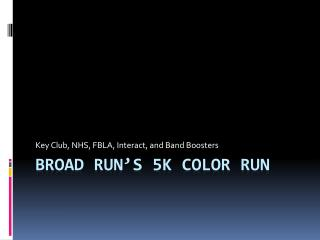 Broad Run's 5K Color Run