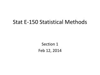 Stat E-150 Statistical Methods