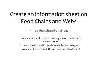 Create an information sheet on Food Chains and Webs