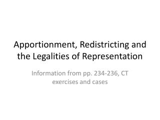 Apportionment, Redistricting and the Legalities of Representation