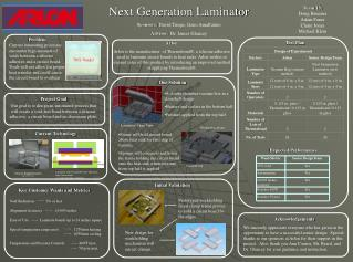 Next Generation Laminator Sponsors: David Timpe, Geno Amalfatino Advisor: Dr. James Glancey