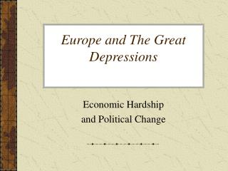 Europe and The Great Depressions