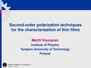Second-order polarization techniques for the characterization of thin films